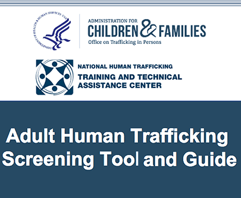 Adult Human Trafficking Screening Tool and Guide