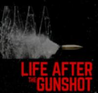 life-after-gunshot